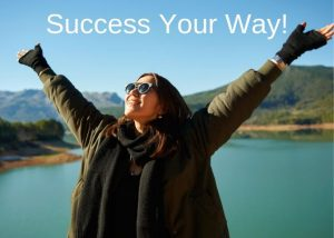 Success Your Way!
