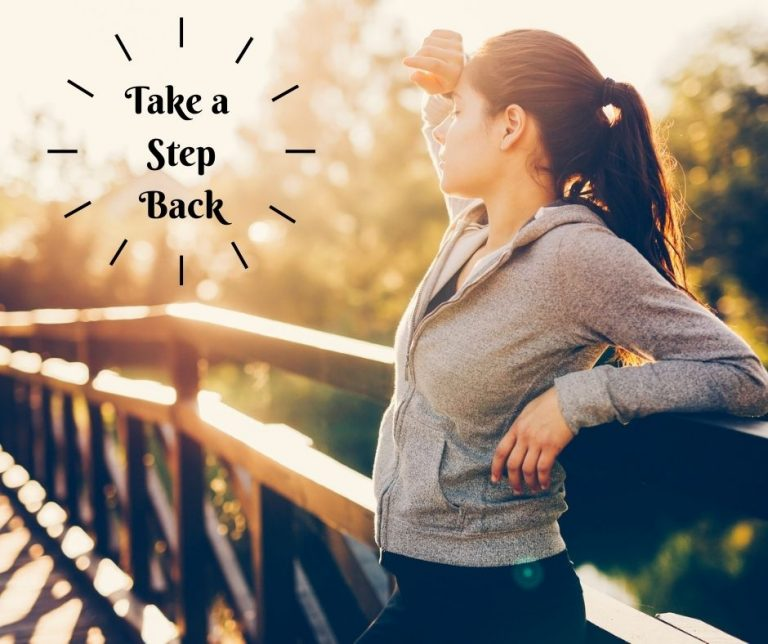 Read more about the article Take a Step Back